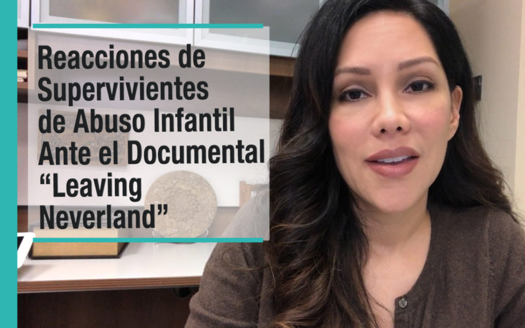 "Reacciones de Supervivientes de Abuso Infantil Ante el Documental ""Leaving  Neverland"""